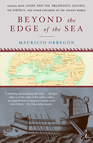 Beyond the Edge of the Sea: Sailing with Jason and the Argonauts, Ulysses, the Vikings, and Other Explorers of the Ancient World PDF Books