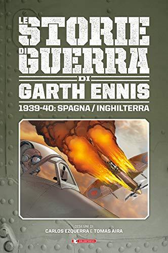 Storie di guerra. 1939-40: Spagna/Inghilterra (Vol. 1)