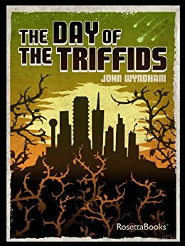 The Day of the Triffids (RosettaBooks Into Film Book 24) by [John Wyndham]