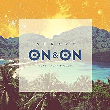 On & On (feat. Kennis Clark)