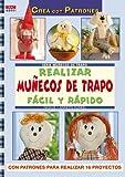 Serie Muñecos de trapo nº 1. REALIZAR MUÑECOS DE TRAPO FÁCIL Y RÁPIDO (Crea Con Patrones)...
