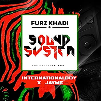 Sound System (feat. InternationalBoy & Jayme)