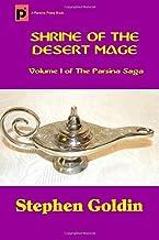 Shrine of the Desert Mage (Large Print Edition) (The Parsina Saga)