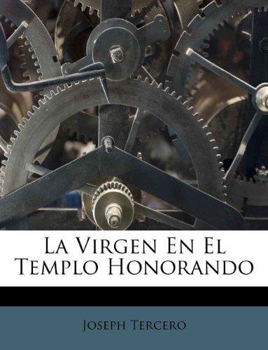 La Virgen En El Templo Honorando