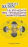La structure des révolutions scientifiques - Flammarion - 14/05/2008