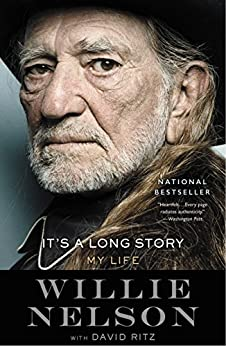 It's a Long Story: My Life by [Willie Nelson]