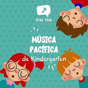 Música Pacífica de Kindergarten
