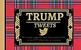 Trump Tweets Vol. 1