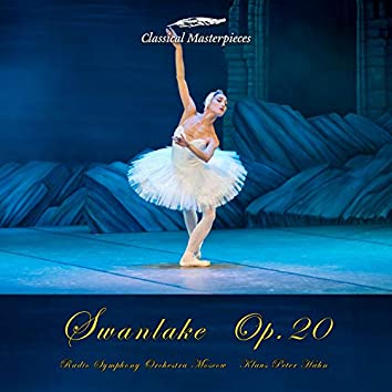 Swanlake, Op. 20 (Classical Masterpieces)