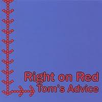 Tom's Advice