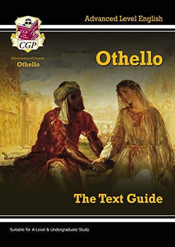 A-Level English Text Guide - Othello (Text Guides) (CGP A-Level English)