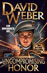 Uncompromising Honor (Honor Harrington Book 14)