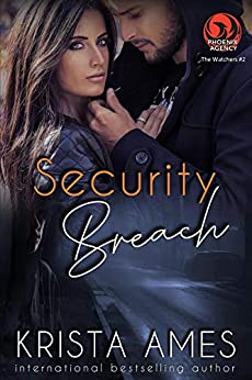 Security Breach: : The Watchers #2 (Phoenix Agency Universe Book 17) by [Krista Ames]