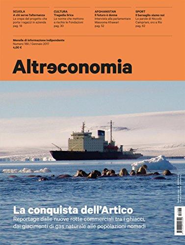 Altreconomia 189 - Gennaio 2017: La conquista dell'Artico (Italian Edition)