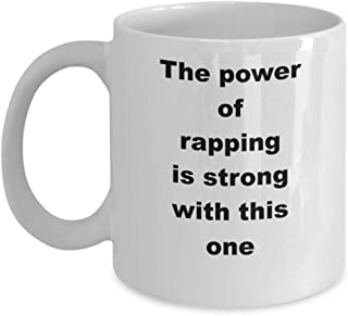 90s Hip Hop Mug - The Power of Rapping is Strong with this One, funny rapper gift for a friend, a brother, a sister