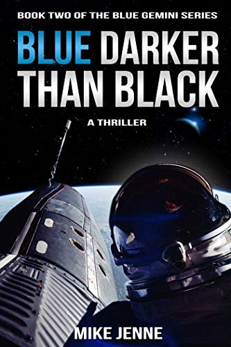 Blue Darker Than Black: A Thriller (Blue Gemini Book 2)