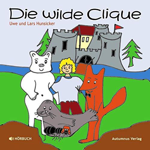 Die wilde Clique Titelbild