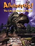 Allosaurus: The Life and Death of Big Al (Discovery Kids)