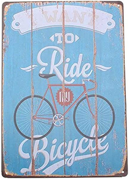 Aszune Metal Poster I Want To Ride Bicycle Signs For Bar Home Resturant Wall Plaque