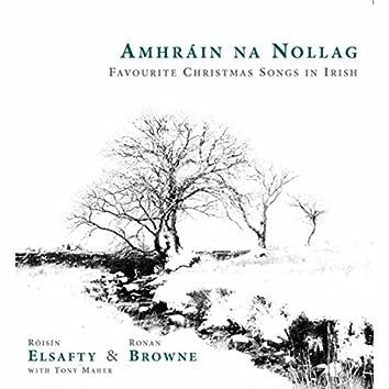 Amhráin Na Nollag: Favourite Christmas Songs In Irish