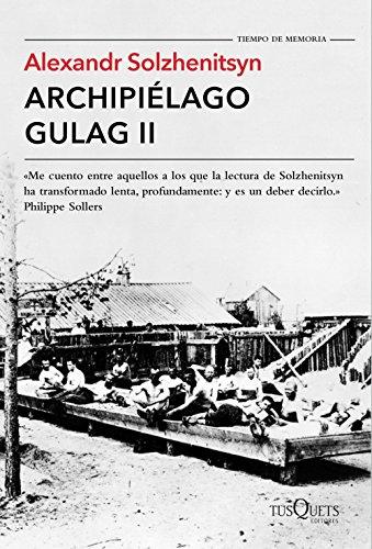 Archipiélago Gulag II (Tiempo de Memoria)