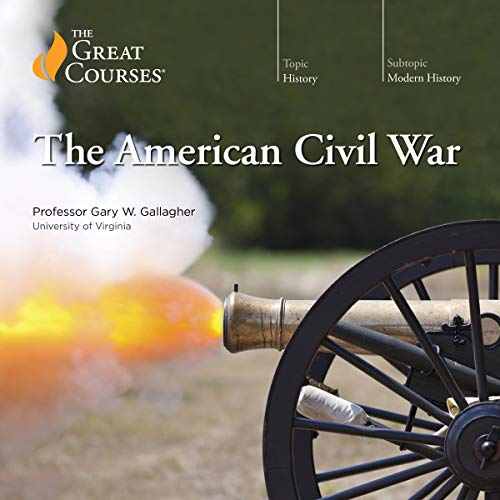 The American Civil War                   Written by:                                                                                                                                 Gary W. Gallagher,                                                                                        The Great Courses                               Narrated by:                                                                                                                                 Gary W. Gallagher                      Length: 24 hrs and 37 mins     6 ratings     Overall 4.8