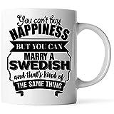 Tazas - El mejor regalo divertido de San Valentín para la esposa del esposo es una taza de café blanca sueca de 11 oz No puedes comprar la felicidad pero puedes casarte con un sueco