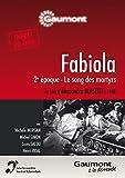 Fabiola 2e époque - Le sang des martyrs