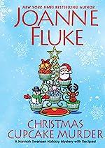 Christmas Cupcake Murder: A Festive & Delicious Christmas Cozy Mystery (A Hannah Swensen Mystery Book 26)