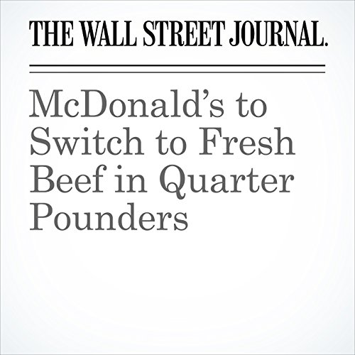McDonald's to Switch to Fresh Beef in Quarter Pounders copertina