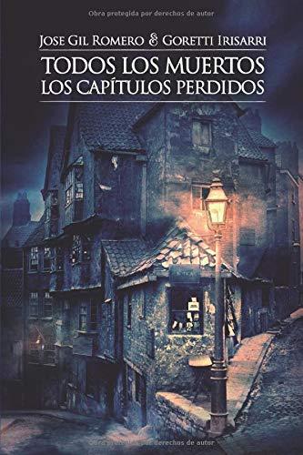 LOS CAPÍTULOS PERDIDOS (TODOS LOS MUERTOS)