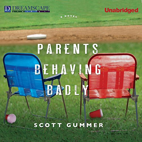 Parents Behaving Badly audiobook cover art