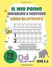 IL MIO PRIMO IMPARARE A SCRIVERE (Italian Edition)