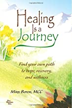 Healing Is a Journey: Find your own path to hope, recovery, and wellness, by Minx Boren, MCC | Blue Mountain Arts Gift Boo...