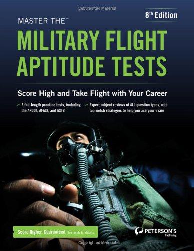 Master the Military Flight Aptitude Tests (Peterson's Master the Military Flight Aptitude Tests)