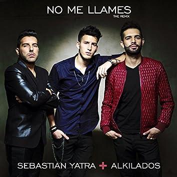 No Me Llames (feat. Alkilados)