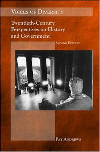 Voices of Diversity: Twentieth-Century Perspectives on History and Government (Textbook)