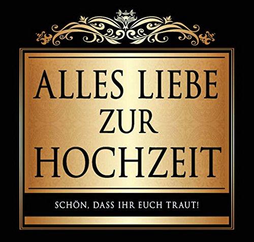 Udo Schmidt Aufkleber Flaschenetikett Etikett Alles Liebe zur Hochzeit gold elegant