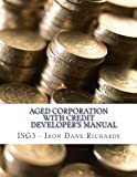 Aged Corporation with Credit Developer s Manual Building Corporation Credit Lines $0 to $1m in 3 7 Months
