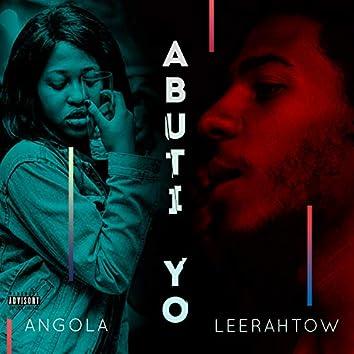 Abuti Yo (feat. Leerahtow)