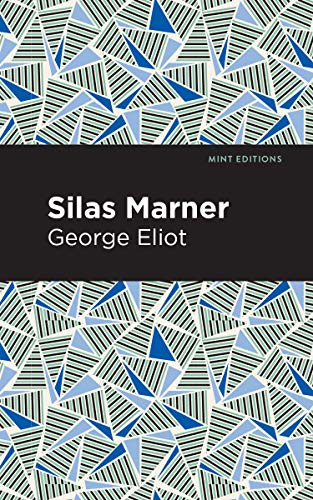 Silas Marner (Mint Editions) (English Edition)