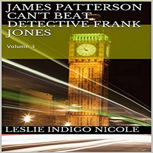 James Patterson Can't Beat Detective Frank Jones: Volume 3 audiobook cover art
