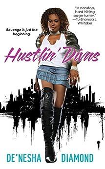 Hustlin' Divas (Divas Series Book 1) by [De'nesha Diamond]