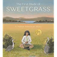 The First Blade of Sweetgrass