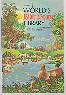 World's Bible Story Library Volume 3: Crossing the Red Sea to Feats of Samson