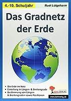 Das Gradnetz der Erde: Kopiervorlagen fuer die Sekundarstufe