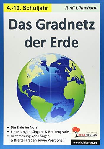 Das Gradnetz der Erde: Kopiervorlagen für die Sekundarstufe