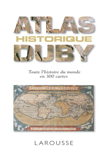Atlas historique Duby (French Edition)