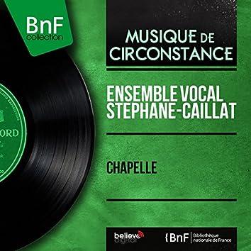 Chapelle (Mono Version)