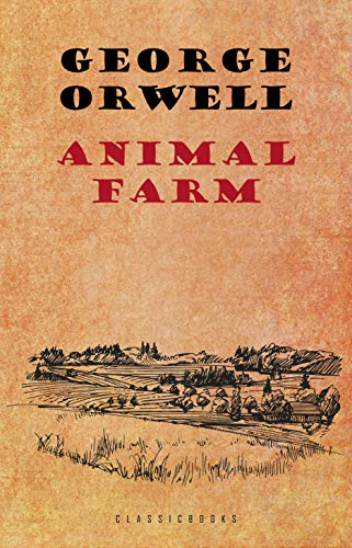 Animal Farm: A Fairy Story (English Edition)
